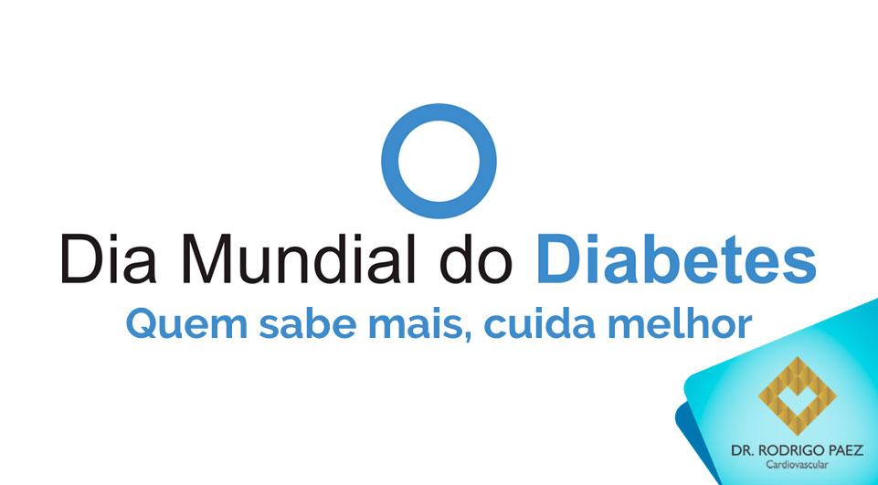 Dia Mundial do Diabetes e do seu coração.