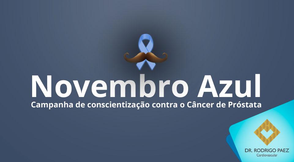 Novembro Azul contra o câncer de próstata.