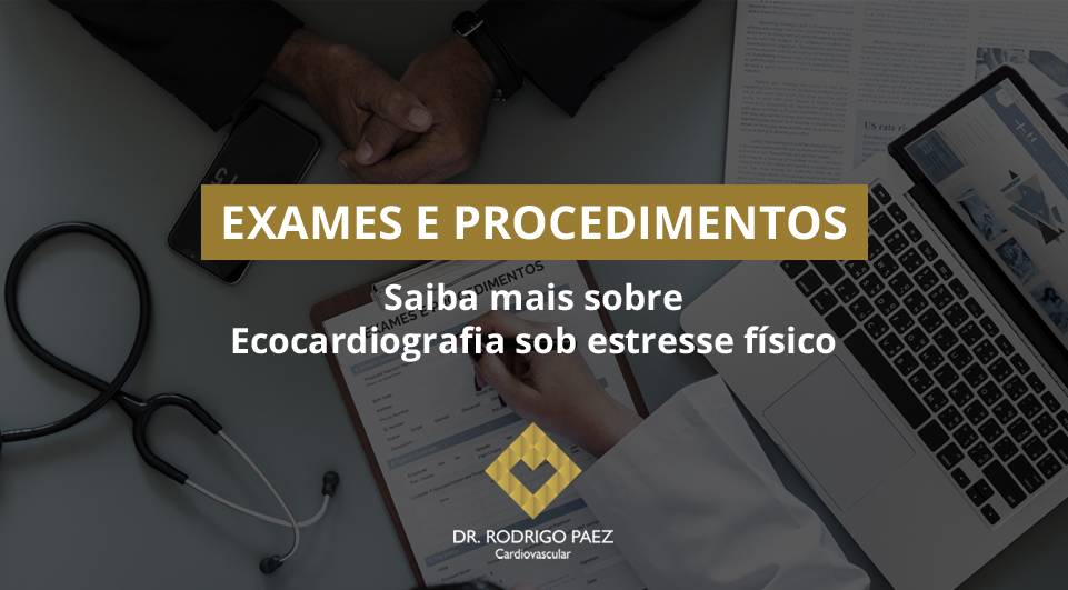 Saiba mais sobre Ecocardiografia sob estresse físico.