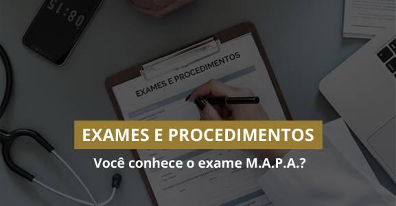 Você conhece o exame M.A.P.A.?